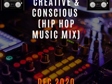 Creative and Conscious Hip Hop Mix (December 2020)