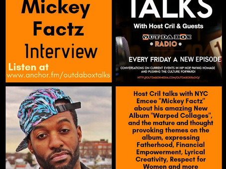 Out Da Box Talks Episode 55 (Mickey Factz Interview)