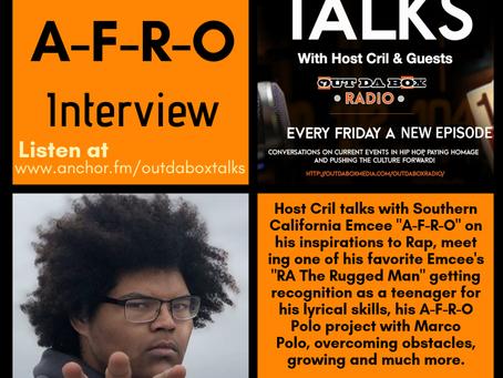 Out Da Box Talks Episode 43 (A-F-R-O Interview)