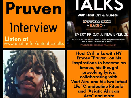 Out Da Box Talks Episode 41 (Pruven Interview)