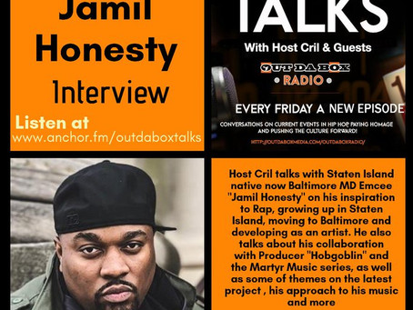 Out Da Box Talks Episode 47 (Jamil Honesty Interview)