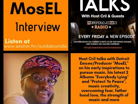 Out Da Box Talks Episode 57 (MosEL Interview)