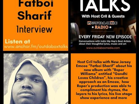 Out Da Box Talks Episode 88 - Fatboi Sharif Interview