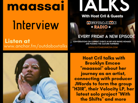 Out Da Box Talks Episode 63 - maassai Interview
