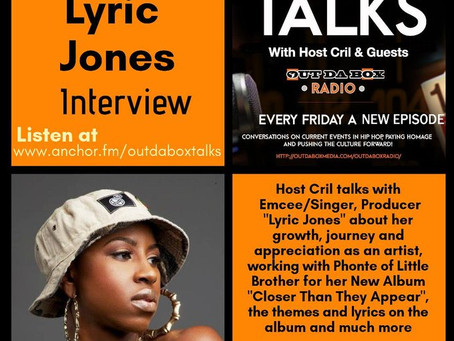 Out Da Box Talks Episode 52 (Lyric Jones Interview)