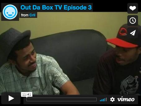Out Da Box TV Episode 3 (Blu Interview)