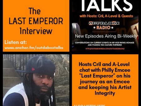 Out Da Box Talks Episode 17 (The Last Emperor Interview)