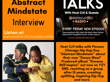 Out Da Box Talks Episode 82 -Abstract Mindstate Interview