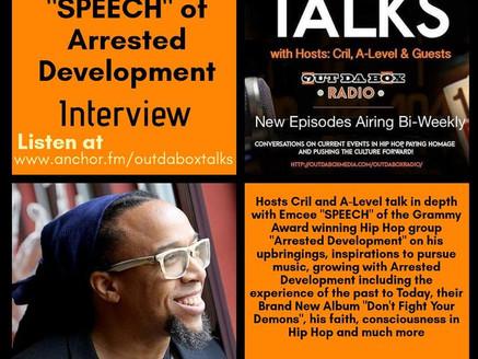 Out Da Box Talks Episode 45 (Speech of Arrested Development Interview)