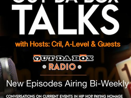 Out Da Box Talks (Relaunch) Episode 1 with Cril and A-Level