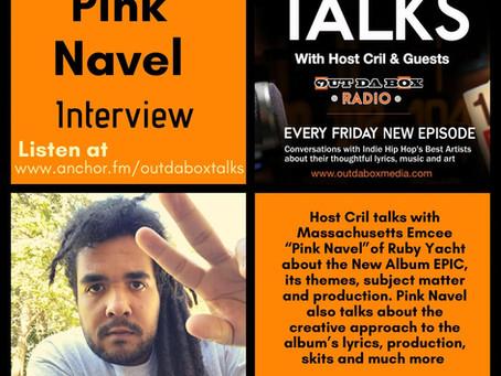 Out Da Box Talks Episode 89 - Pink Navel Interview