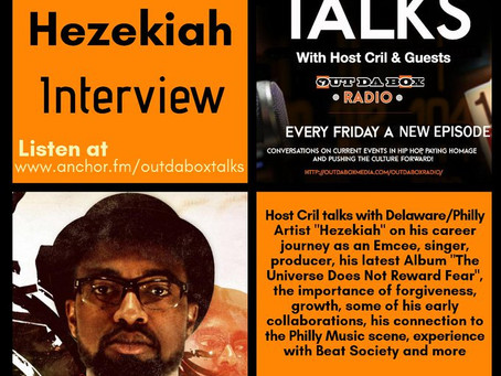 Out Da Box Talks – Episode 54 (Hezekiah Interview)