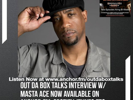 Out Da Box Talks Episode 4 (Masta Ace Interview)