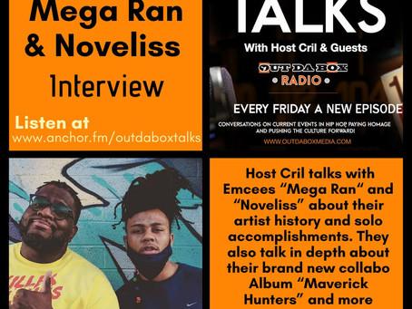 Out Da Box Talks Episode 70 (Mega Ran & Noveliss Interview)
