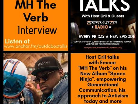 Out Da Box Talks Episode 27 (MH The Verb Interview)