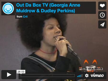 Out Da Box TV (Georgia Anne Muldrow & Dudley Perkins) Interview