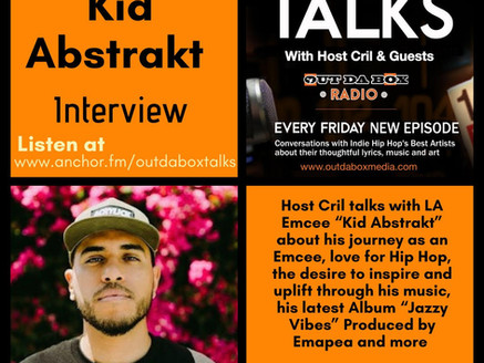 Out Da Box Talks Episode 90 - Kid Abstrakt Interview