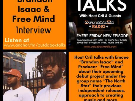 Out Da Box Talks Episode 80 - Brandon Isaac & Free Mind Interview
