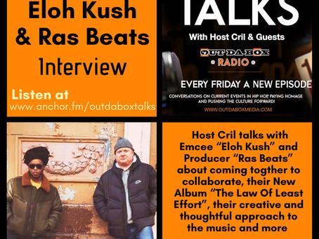 Out Da Box Talks Episode 72 (Eloh Kush & Ras Beats Interview)