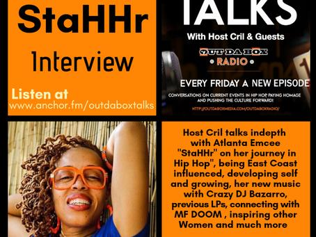 Out Da Box Talks Episode 35 (StaHHr Interview) Video/Audio