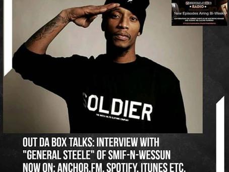 Out Da Box Talks Episode 6 (Steele of Smif-N-Wessun)