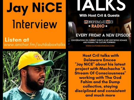Out Da Box Talks Episode 61 (Jay NiCE Interview)