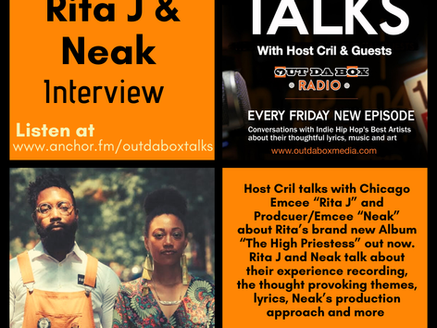 Out Da Box Talks Episode 87 - Rita J & Neak Interview