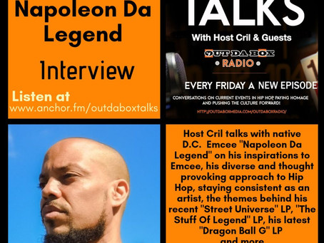 Out Da Box Talks Episode 48 – Napoleon Da Legend Interview
