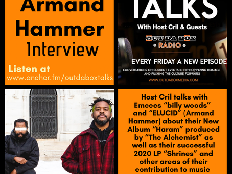 Out Da Box Talks Episode 65 - Armand Hammer Interview