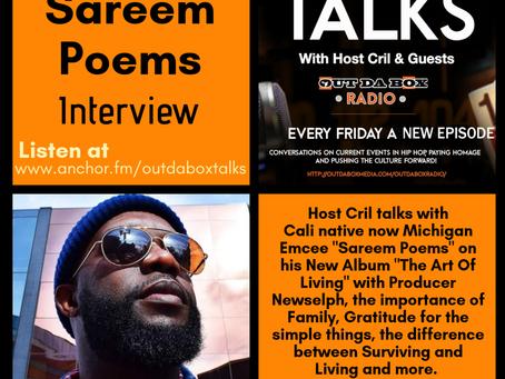 Out Da Box Talks Episode 39 (Sareem Poems Interview)