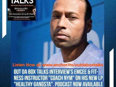Out Da Box Talks Episode 7 (Coach Nym Interview)