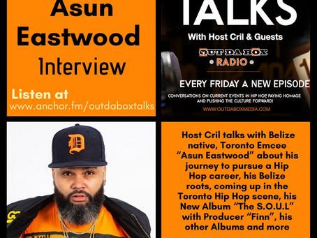 Out Da Box Talks Episode 71 (Asun Eastwood Interview)