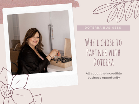 Why I chose to partner with doTERRA