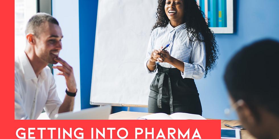 Getting into Pharma: Spotlight on Commerical