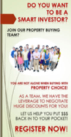 Join Property Choice buying team and save thousands by Volume Buying!