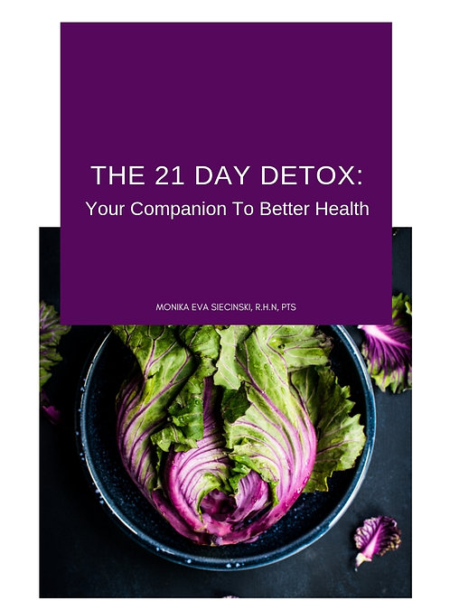 The 21 Day Detox: Your Companion To Better Health