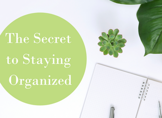 The Secret to Staying Organized
