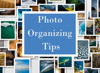 Photo Organizing Tips