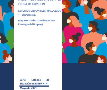 ESR4. Salud mental en Uruguay en época de COVID 19: estudios disponibles, hallazgos y tendencias
