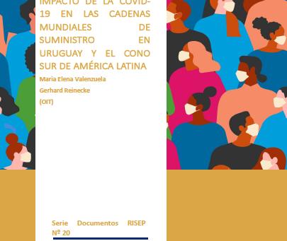 DR20. Impacto de la Covid 19 en las cadenas mundiales de suministro en Uruguay y el Cono Sur