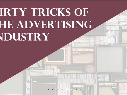 3 Dirty Tricks Of The Advertising Industry