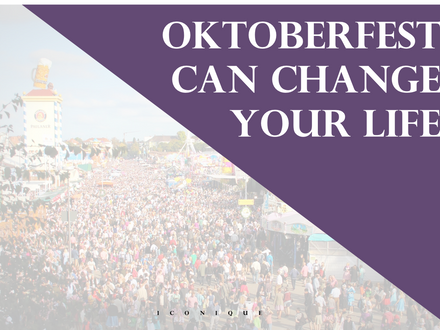 Why Oktoberfest Can Change Your Life