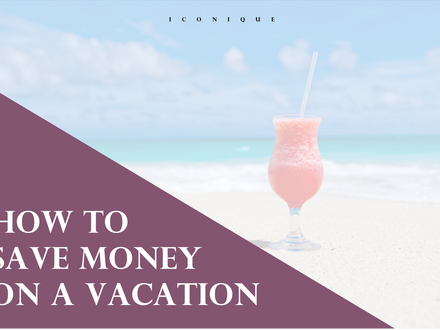 How To Save Money On A Vacation