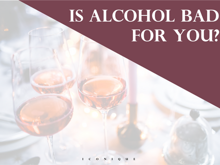 Is Alcohol Bad For You?