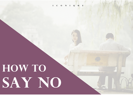 How To Say NO And Not Feel Bad About It
