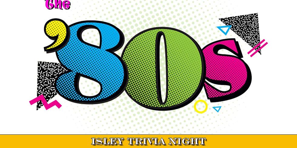 Isley Trivia Night: The 80s