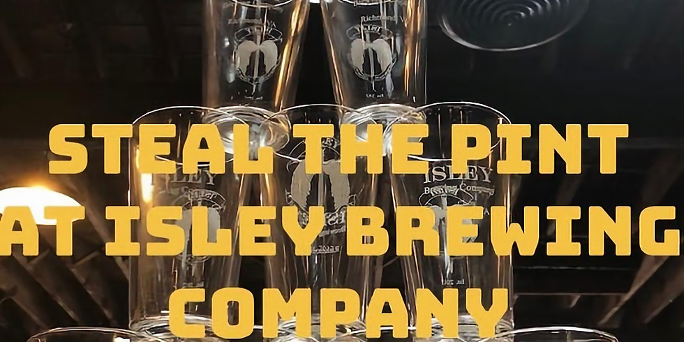 Steal the Pint at Isley Brewing Company