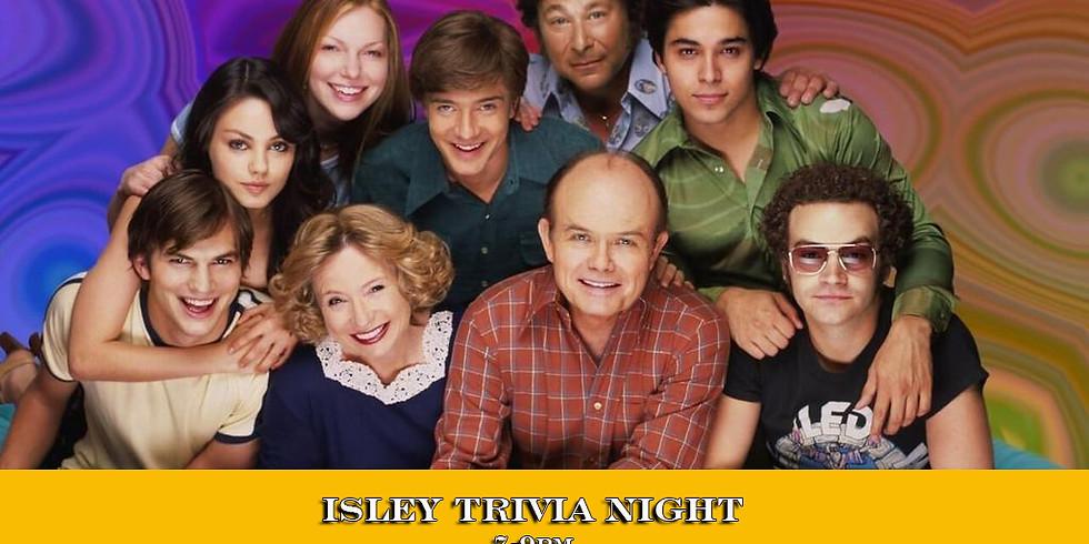 Isley Trivia Night: That 70's Show