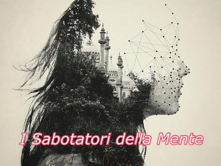 """Rinnovazione della Mente (Appendice) – """"I Sabotatori"""""""