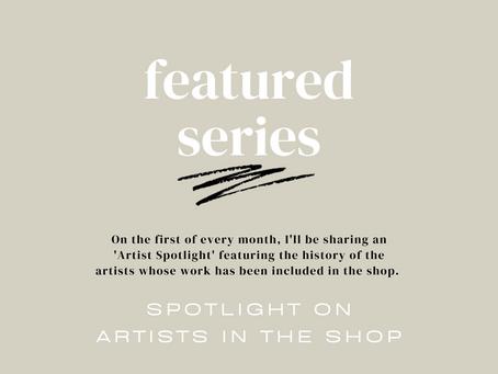 Featured Series / The Artist Spotlight